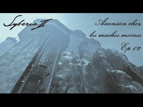 Syberia 02 - Ascension chez les machos moines - Ep 02