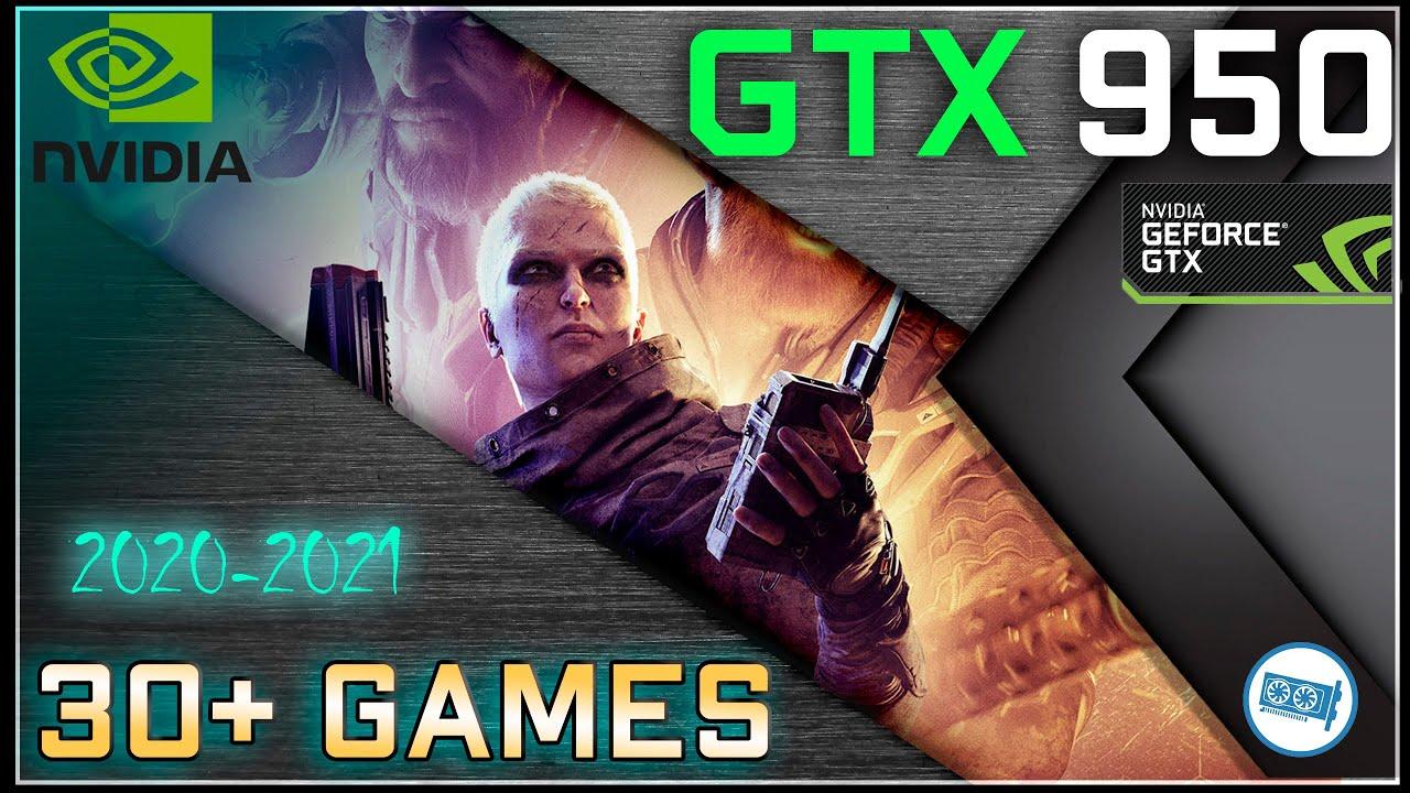 🟢Nvidia GTX 950 Test in 30+ Games     | 2021