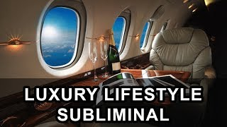 Wealth, Abundance & Luxury Lifestyle - Subliminal Affirmations