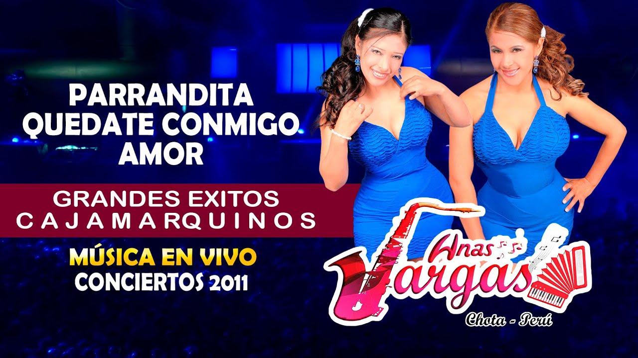 Quedate conmigo Amor Mix  / Las Hermanas Vargas  / Conciertos de Oro