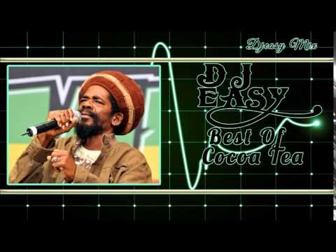 Cocoa Tea  Best of The Best Greatest Hits  mix by djeasy