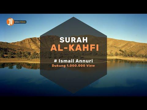 suara-merdu-ismail-annuri---surat-al-kahfi-beserta-terjemahan