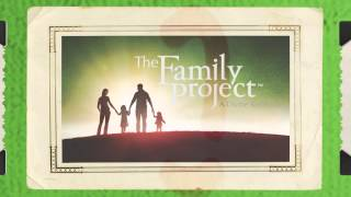 The Family Project – Small Group Curriculum