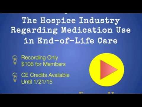 The Hospice Industry Regarding Medication Use in End-of-Life Care - Preview