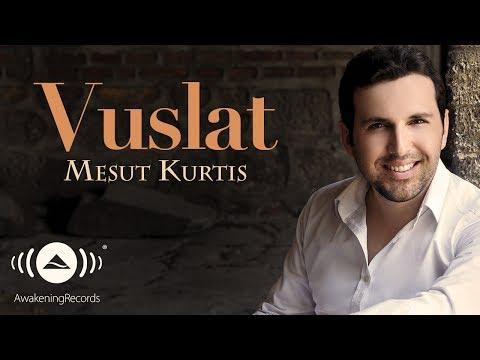 Mesut Kurtis - Vuslat | Official Audio
