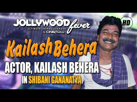 Versatile Actor Kailash Behera of Shibani...