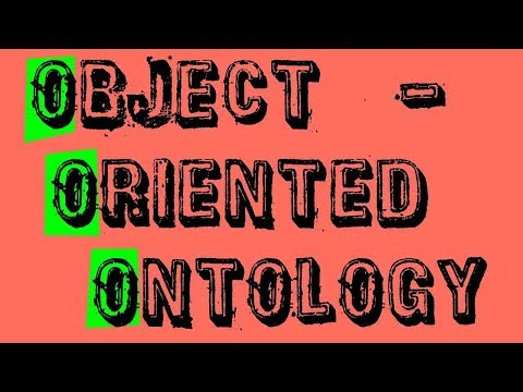 What Is Object-Oriented Ontology?