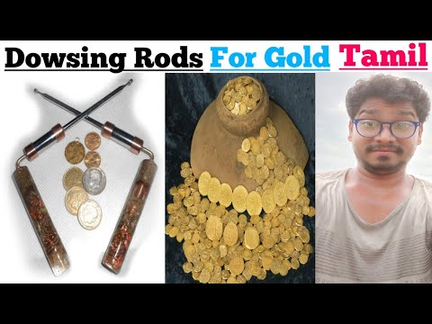 Dowsing For Gold, | Dowsing Rods Use Search For Metals And Water In Tamil, | L Rods In Tamil,