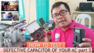 How to test Capacitor using Multi meter and Capacitance meter. TAGALOG