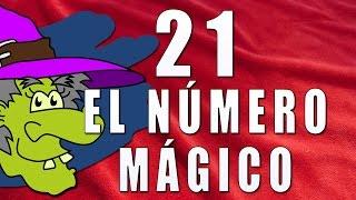El número mágico 21 - Curiosidades y Misterios del número 21.