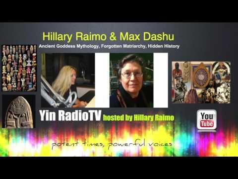 046 Max Dashu & Hillary Raimo Forgotten Matriarchy @YinRadioTV