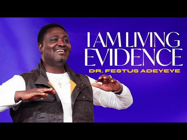 I Am A Living Evidence   Dr. Festus Adeyeye   ALCC Winners House