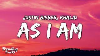 Download Justin Bieber ft. Khalid - As I Am (Lyrics)