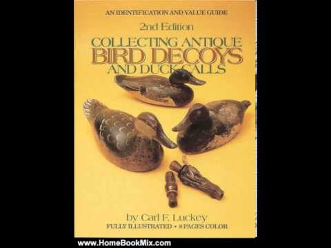Home Book Review: Collecting Antique Bird Decoys and Duck Calls by Carl F. Luckey