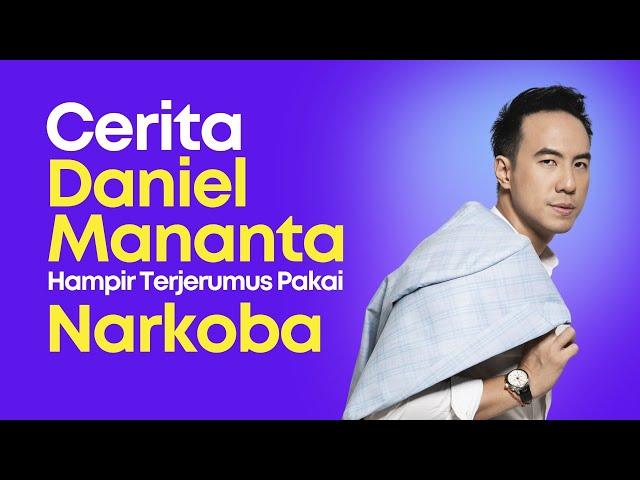 Gak Nyangka! Ini Cerita Daniel Mananta Hampir Terjerumus Pakai Narkoba