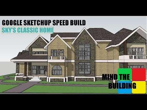 Google Sketchup modeling - Sky's Classic Home - Traditional House!