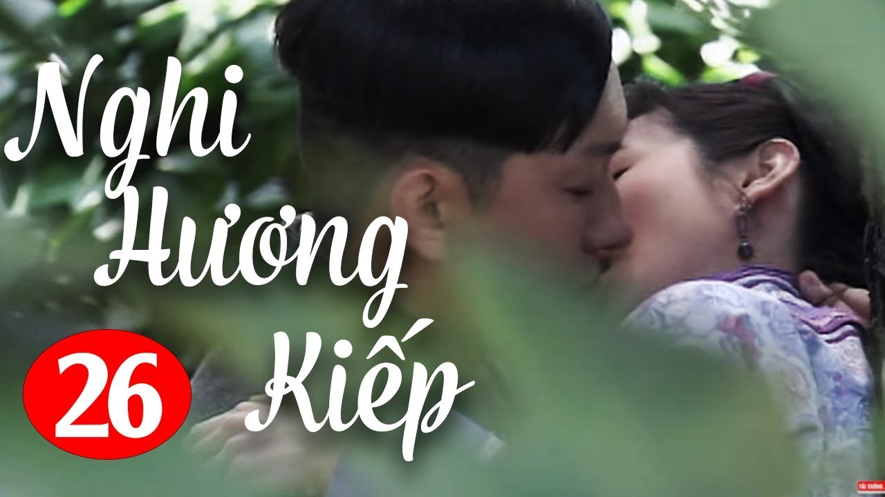 image Nghi Hương Kiếp - Tập 26 ( Thuyết Minh ) Phim Bộ Trung Quốc Hay Nhất 2018
