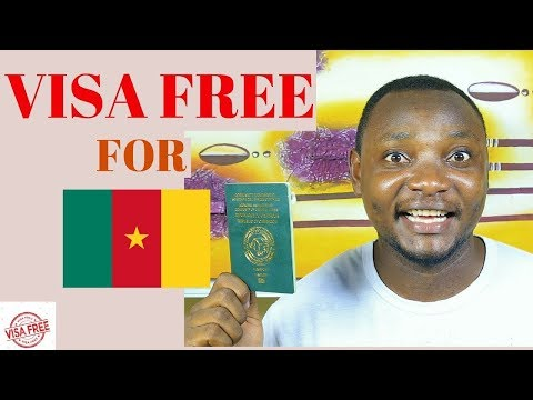 Visa free Countries for Cameroonians -  Basic things to know