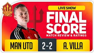 GOLDBRIDGE RANT! Manchester United 2-2 Aston Villa