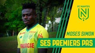 Les premiers pas de Moses Simon au FC Nantes !
