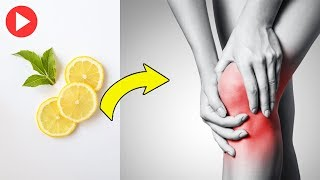 Did You Know Lemons Could Help You Get Rid Of Joint Pain | How To Get Rid Of Joint Pain Permanently