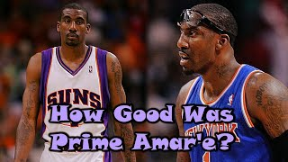 How GOOD Was Amar'e Stoudemire Actually?