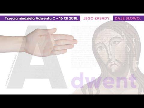 Jego zasady: Daję Słowo - III niedziela Adwentu C - 16 XII 2018