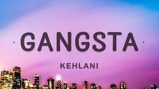 Kehlani - Gangsta (Lyrics) | Gangsta Harley Quinn