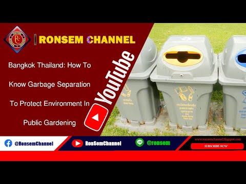 Bangkok Thailand: How To Know Garbage Separation To Protect Environment In Public Gardening