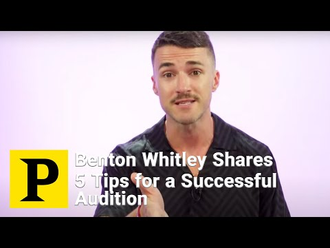 Broadway Casting Director Benton Whitley Shares 5 Tips For A Successful Audition