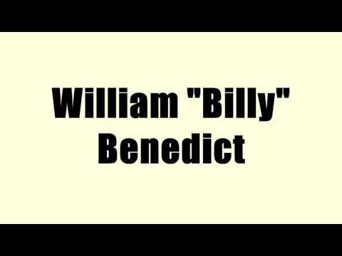 """William """"Billy"""" Benedict"""