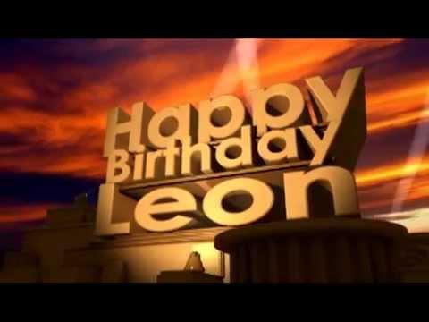 Happy Birthday Leon - YouTube