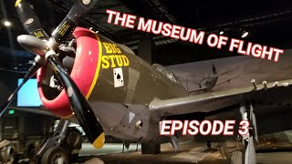 The Museum of Flight Episode 3
