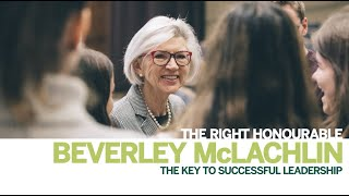 Thumbnail The key to successful leadership: The Right Honourable Beverley McLachlin
