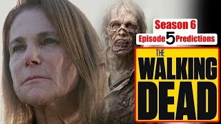 The Walking Dead Season 6 Episode 5 Predictions (Ep. 605) Now