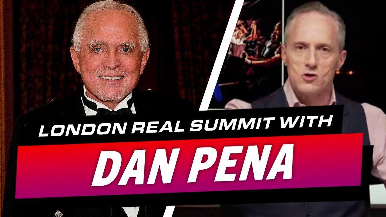 DAN PENA AT LONDON REAL SUMMIT 2019 - Brian Rose's Real Deal