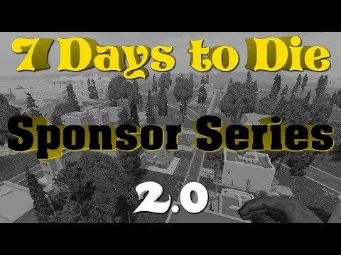 7 Days to Die Alpha 17 - Sponsor Series 2.0 - S2E5 - Multiplayer