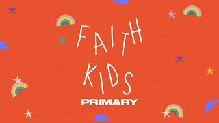 Faith Kids Online | Primary School Week 3