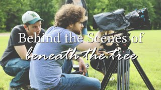 "Behind the Scenes of ""Beneath the Tree"""