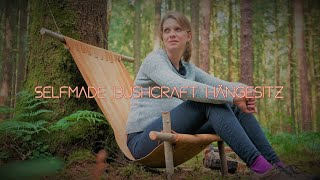 Der Ultimative Bushcraft Hängesessel - DIY - Vanessa Blank