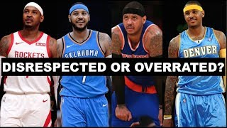 The Truth About Carmelo Anthony's NBA Career | DISRESPECTED OR OVERRATED?