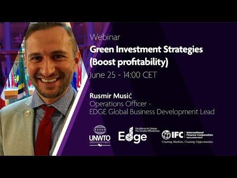 UNWTO Green Investments – Green Investment Strategies (Boost profitability)