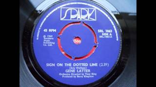gene latter - sign on the dotted line