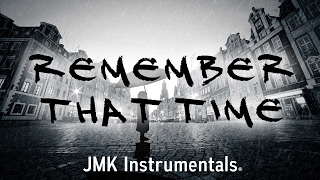 🔊 Remember That Time - Emotional Story Telling Type Hip Hop Rap (Official School Shooter Beat)