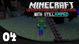 Minecraft Ultra-Hardcore Survival - Ep. 4: The Excitement is Killing Me!
