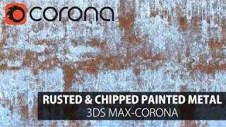 3DS Max Corona Tutorial- Corona Layered Mtl Example (Rusted & Chipped Painted Metal)