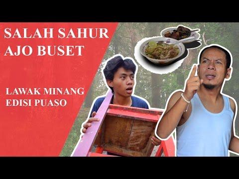 Ajo Buset Salah Sahur Lawak Minang 2016