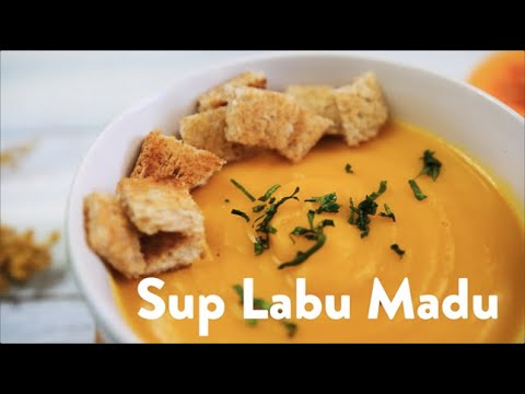Resep Cara Membuat Sup Labu Madu Butternut Youtube