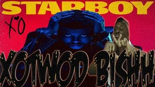 "THE WEEKND - ""STARBOY"" ALBUM FIRST REACTION!!!"