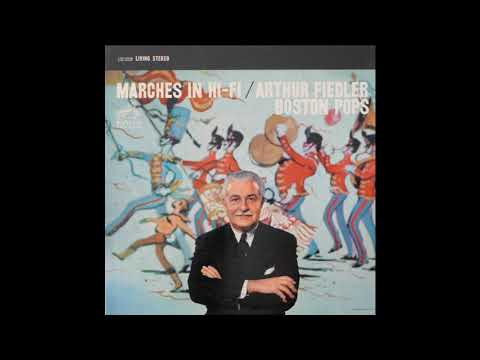 Arthur Fiedler Boston Pops Marches In Hi-Fi